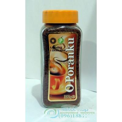 Кофе растворимый O Poranku 300г